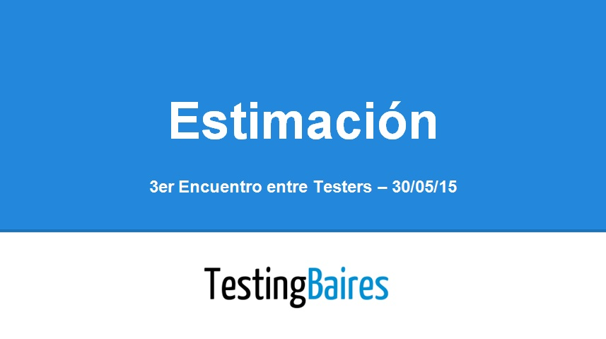 3er Encuentro entre Testers