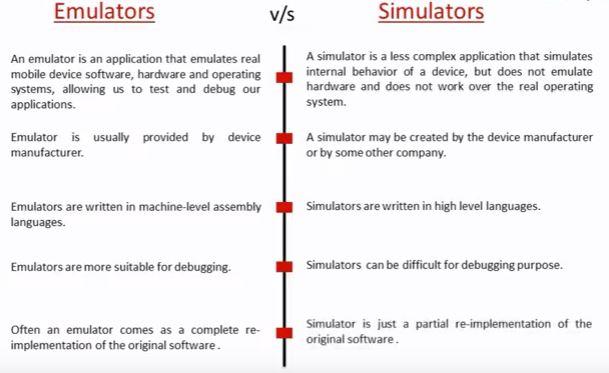 emulators vs simulators